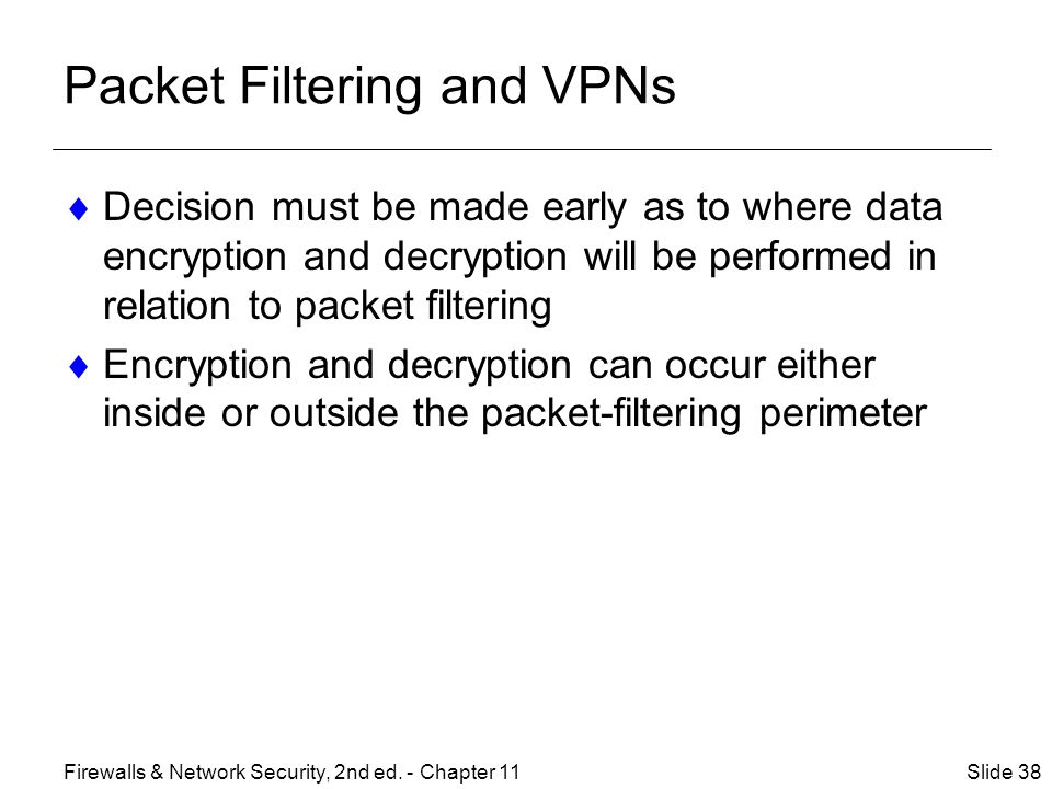 Packet Filtering and VPNs