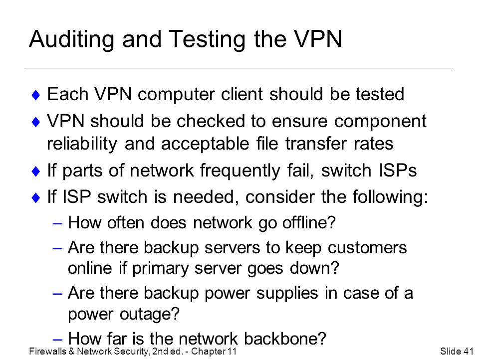 Auditing and Testing the VPN