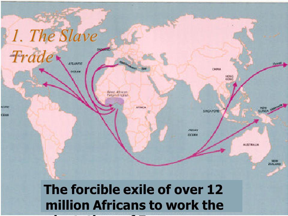 1. The Slave Trade