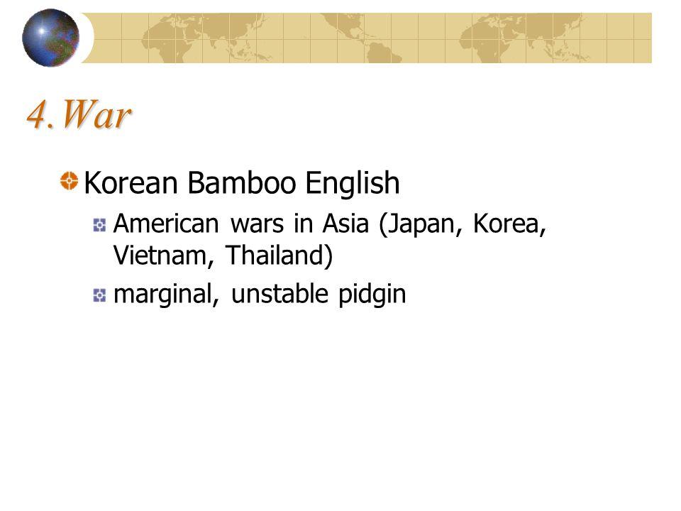 4. War Korean Bamboo English
