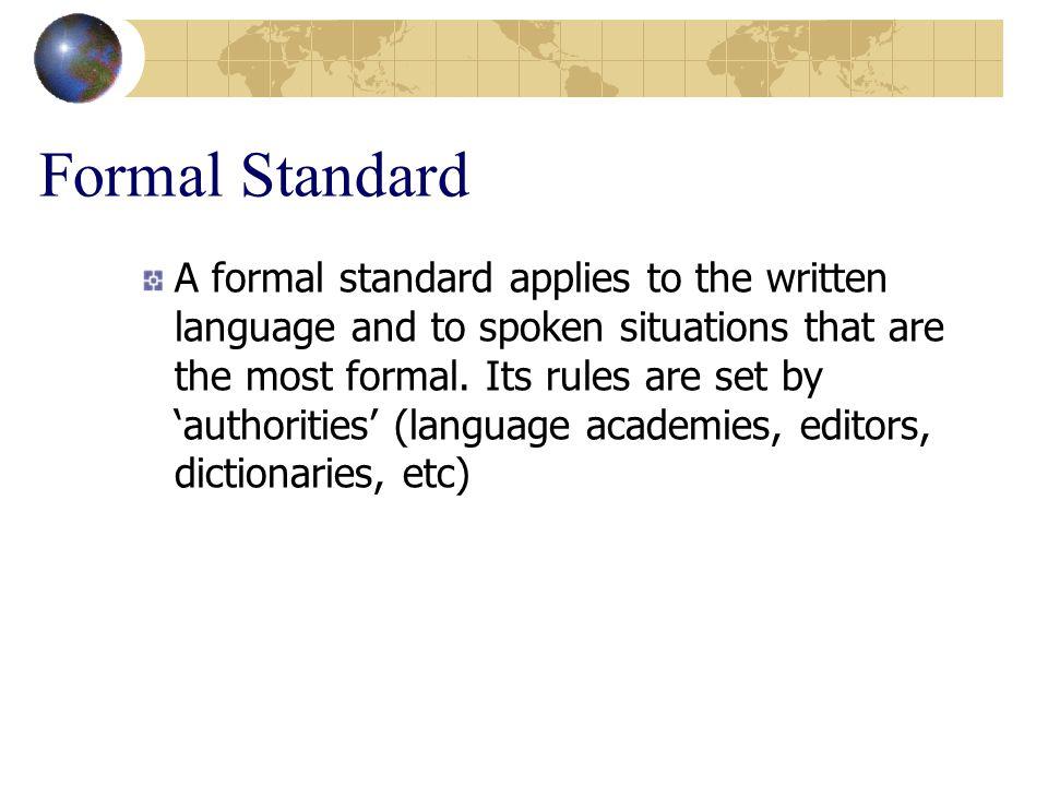 Formal Standard