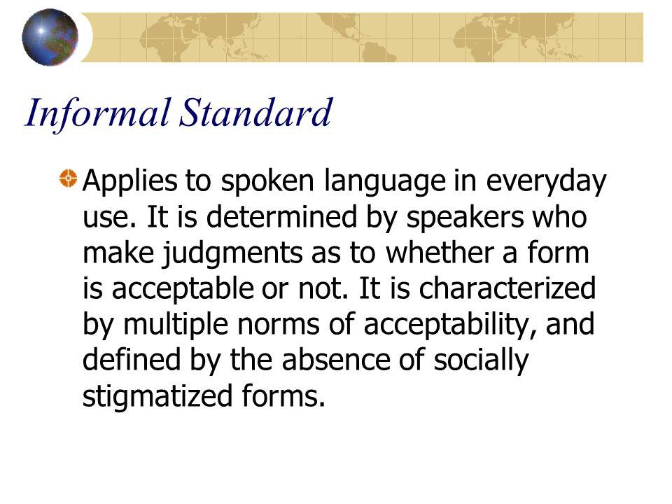 Informal Standard
