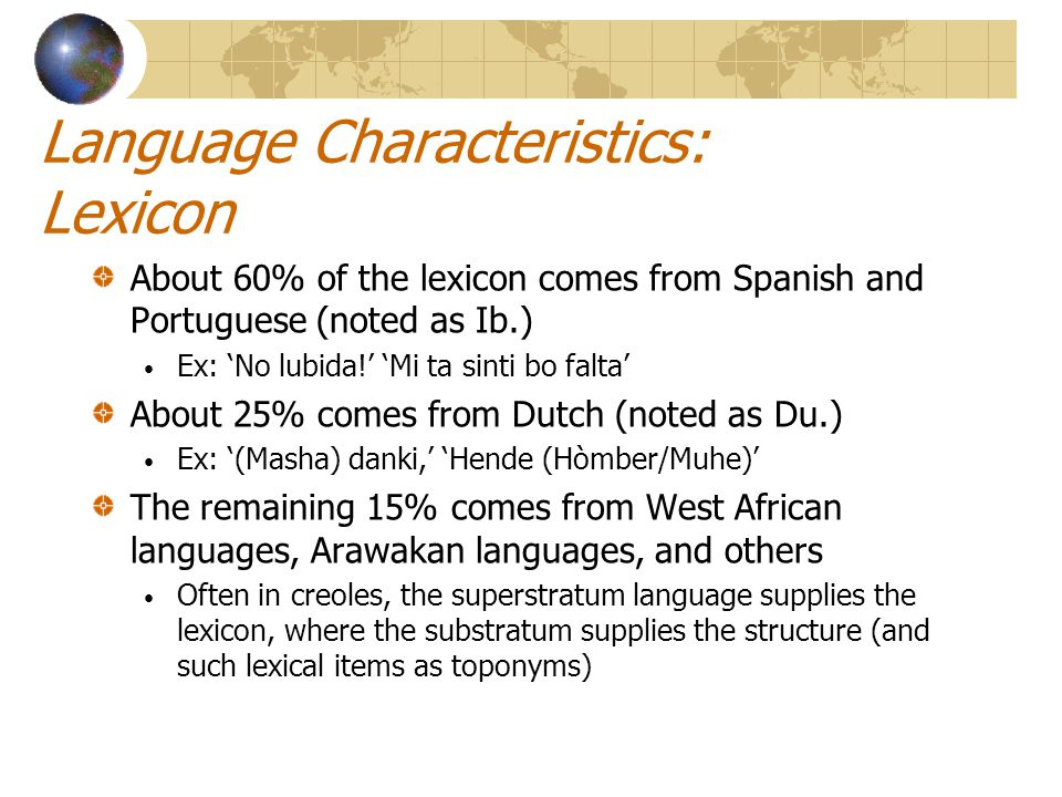 Language Characteristics: Lexicon