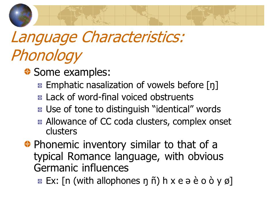 Language Characteristics: Phonology