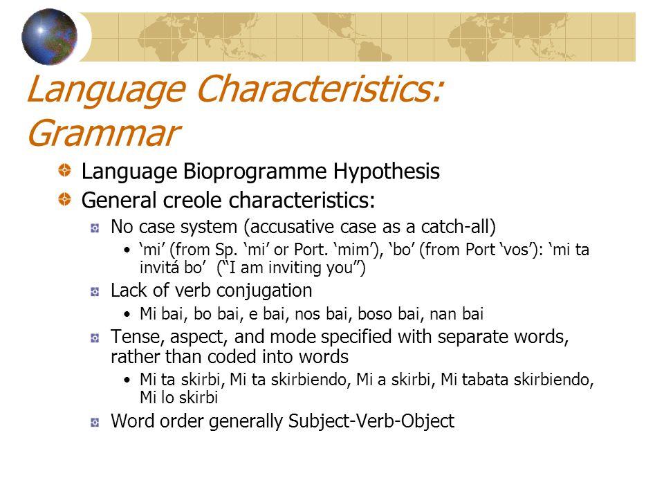 Language Characteristics: Grammar