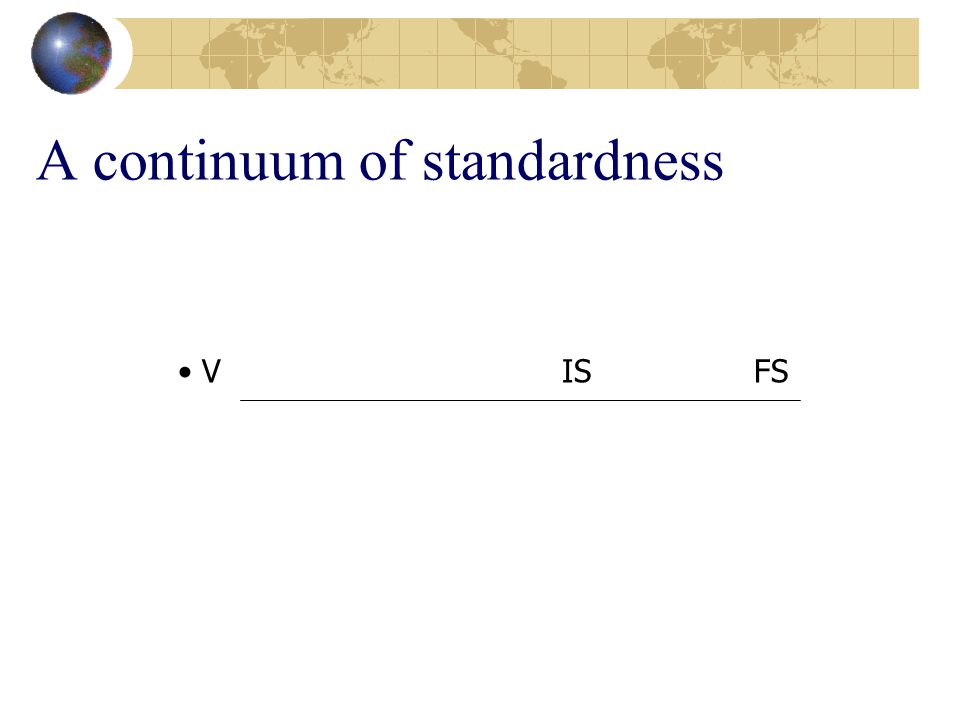 A continuum of standardness