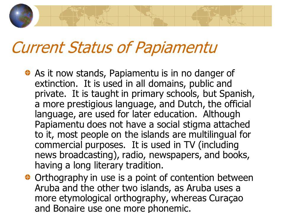Current Status of Papiamentu