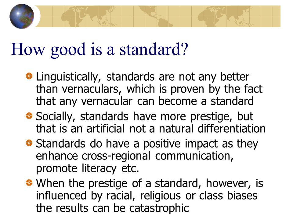 How good is a standard