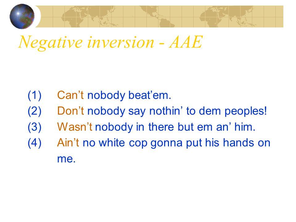 Negative inversion - AAE
