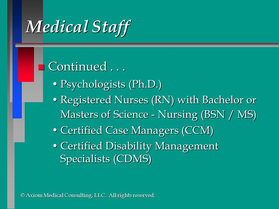 Medical Staff Continued . . . Psychologists (Ph.D.)