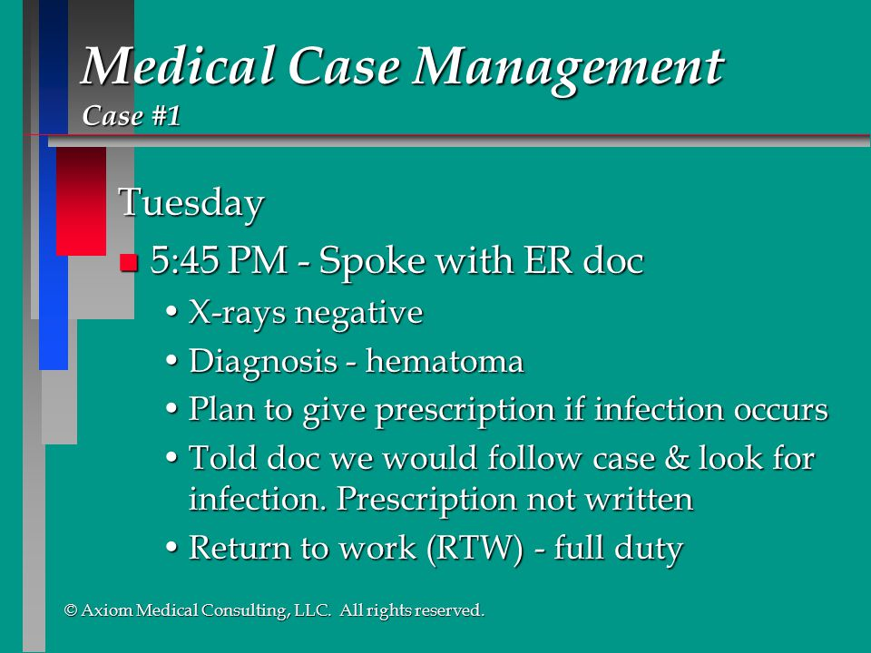 Medical Case Management Case #1