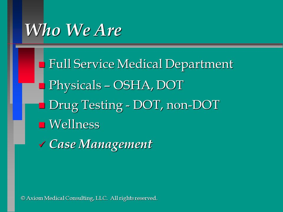 Who We Are Full Service Medical Department Physicals – OSHA, DOT