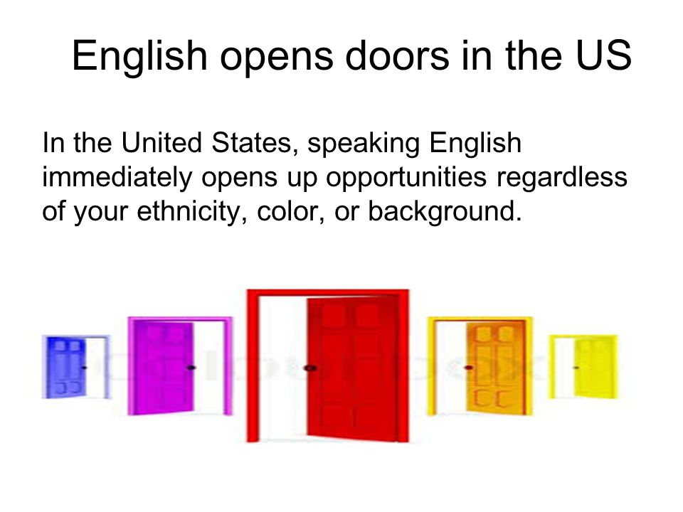 English opens doors in the US