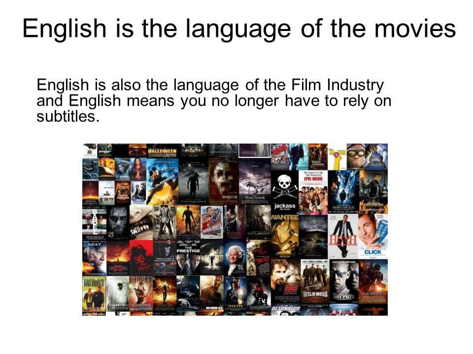 English is the language of the movies