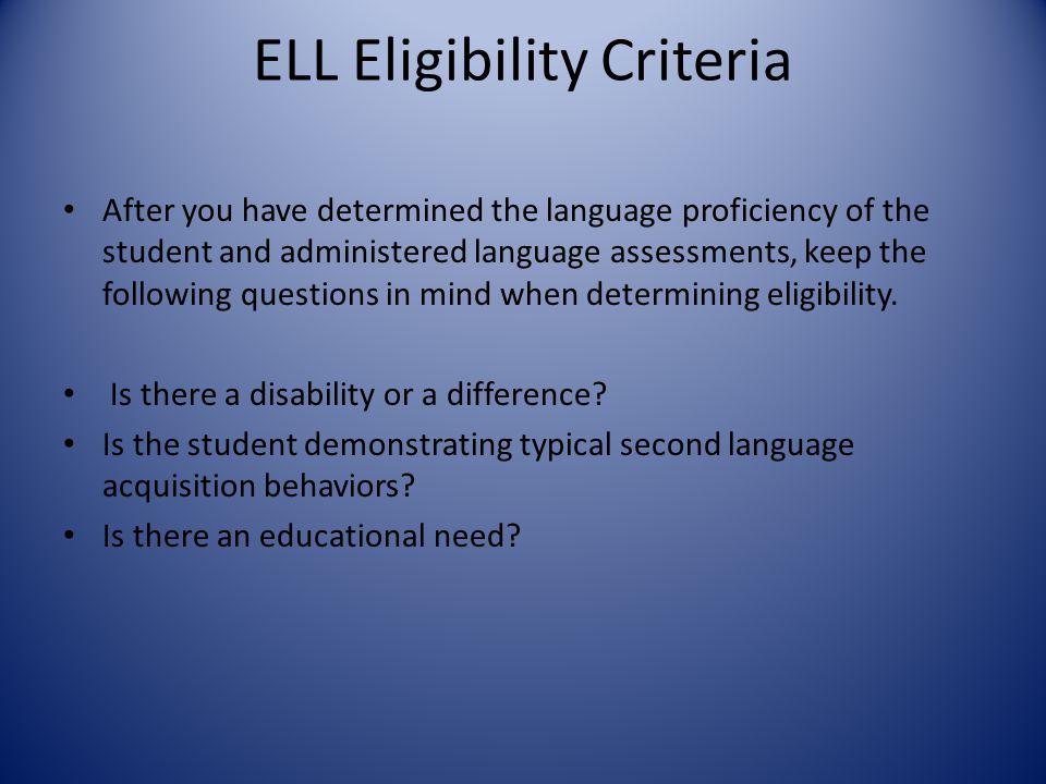 ELL Eligibility Criteria