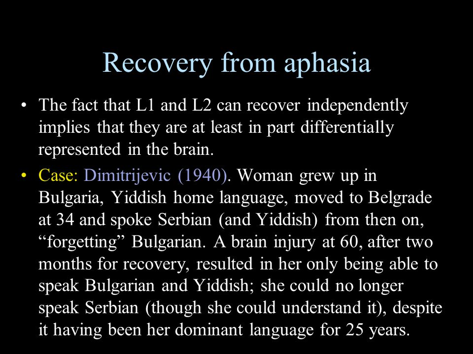 Recovery from aphasia