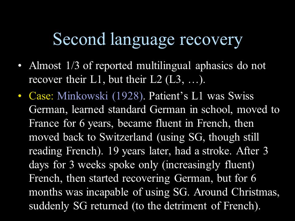 Second language recovery