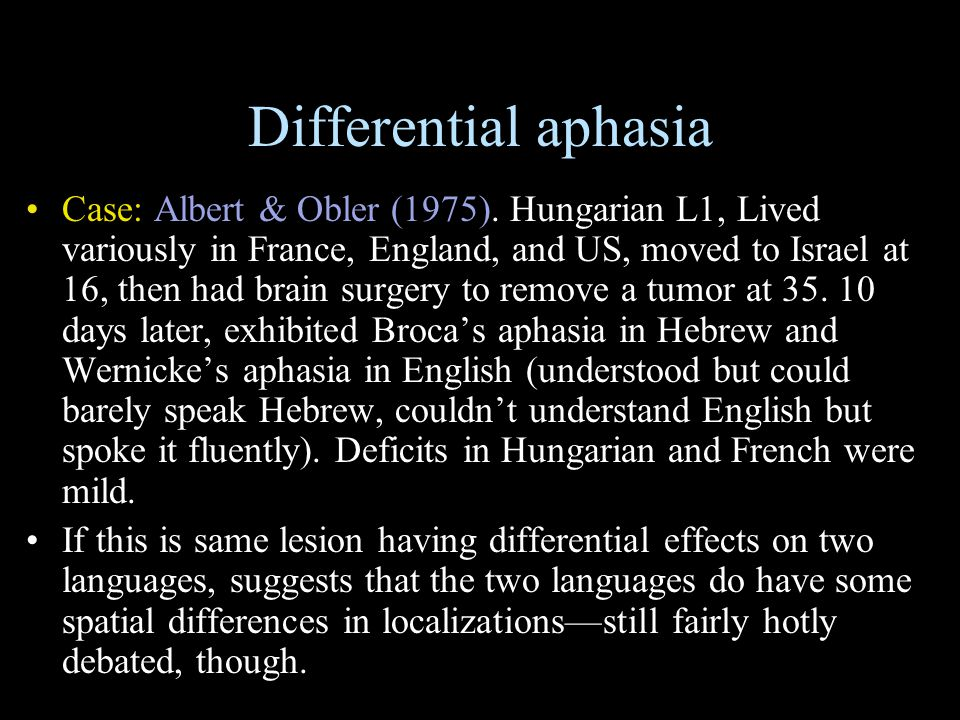 Differential aphasia