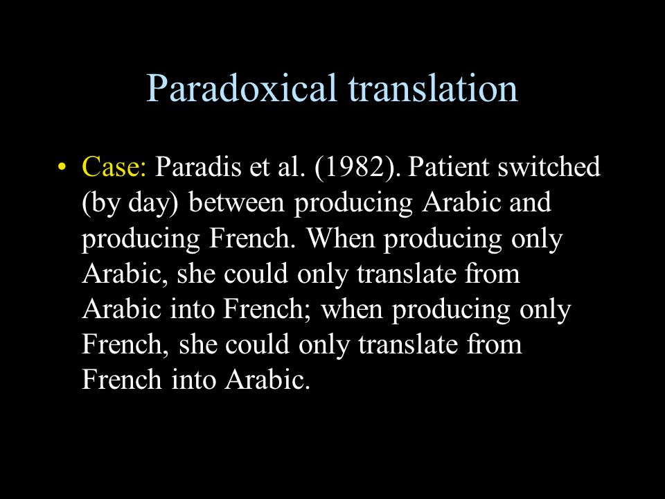Paradoxical translation