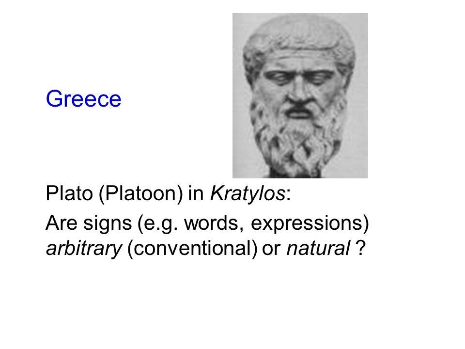 Greece Plato (Platoon) in Kratylos: Are signs (e.g.