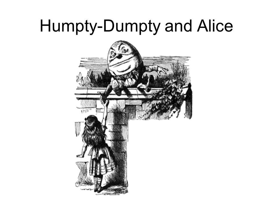 Humpty-Dumpty and Alice