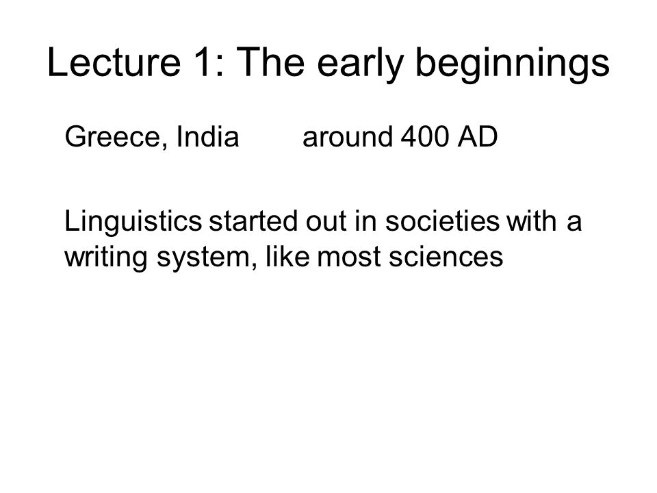 Lecture 1: The early beginnings