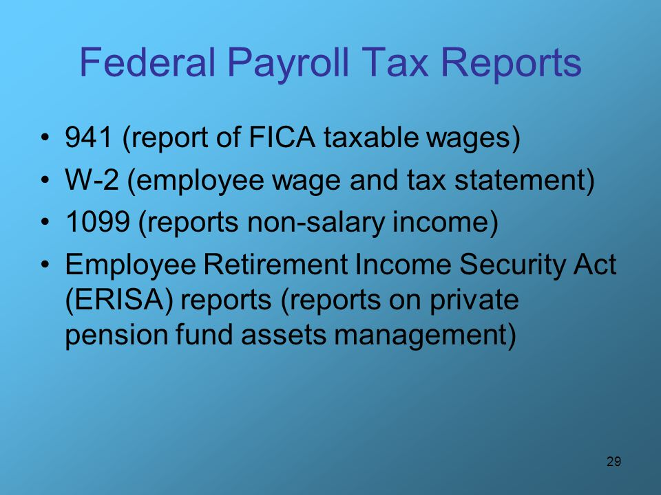 Federal Payroll Tax Reports
