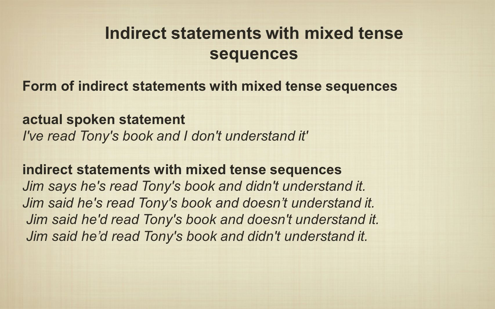 Indirect statements with mixed tense sequences