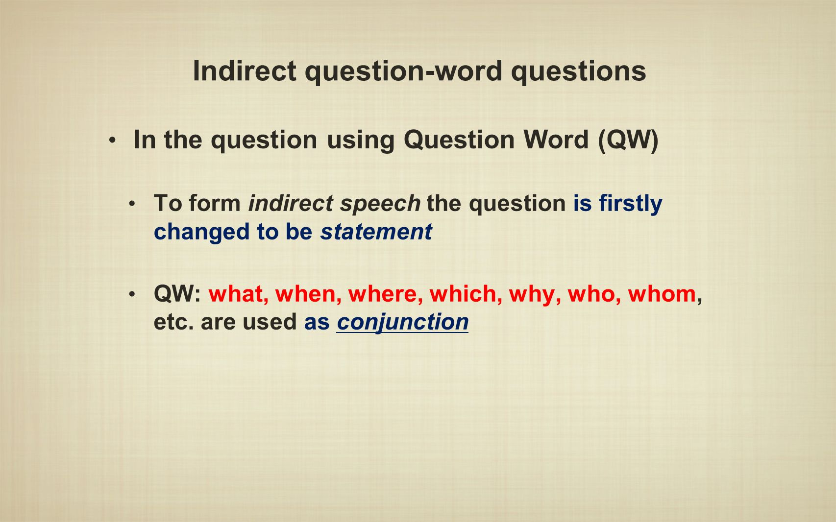 Indirect question-word questions