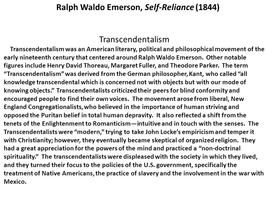 the relevance of ralph waldo emersons essay self reliance in society today Ralph waldo emerson society is to blame for the corruption mankind endures most famous essays are self reliance and the american scholar.