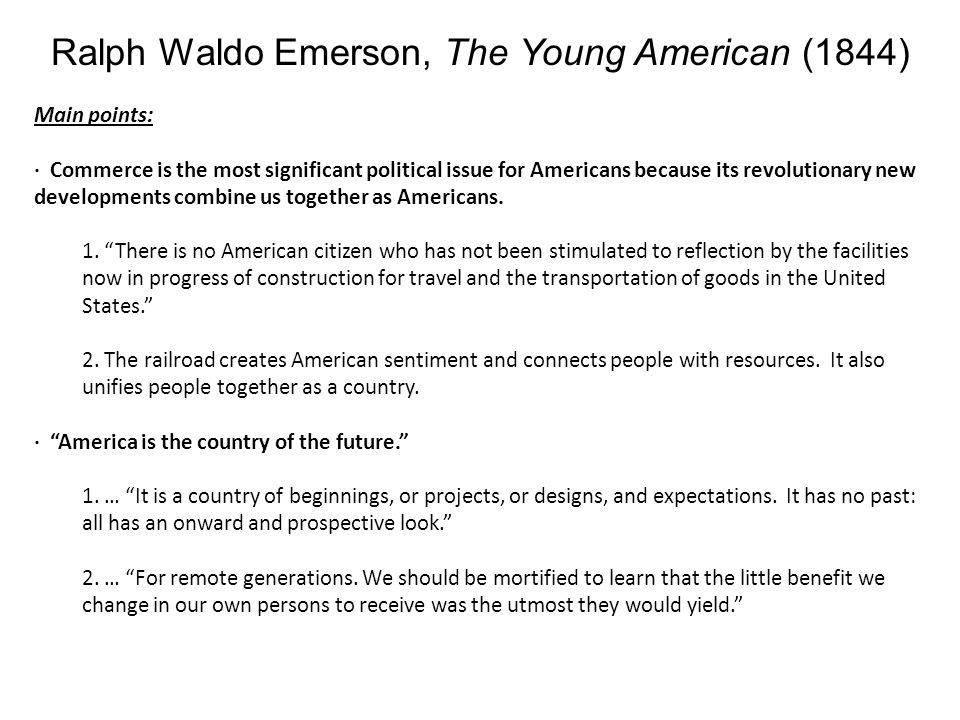Ralph Waldo Emerson, The Young American (1844)