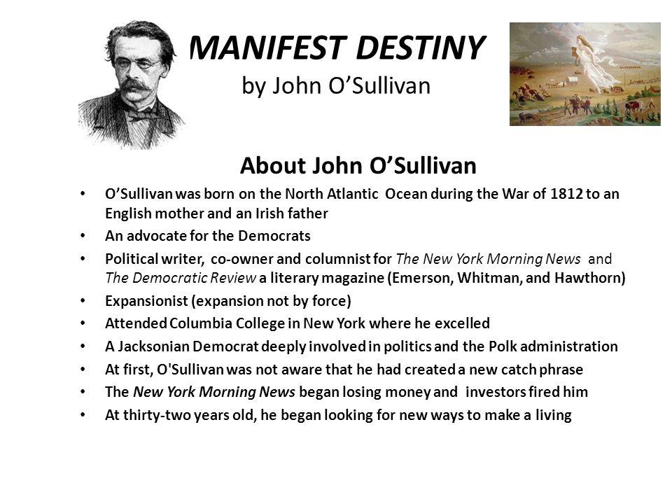 MANIFEST DESTINY by John O'Sullivan