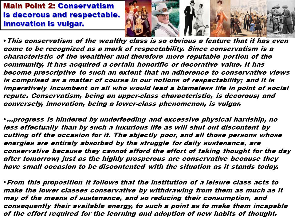 Main Point 2: Conservatism is decorous and respectable