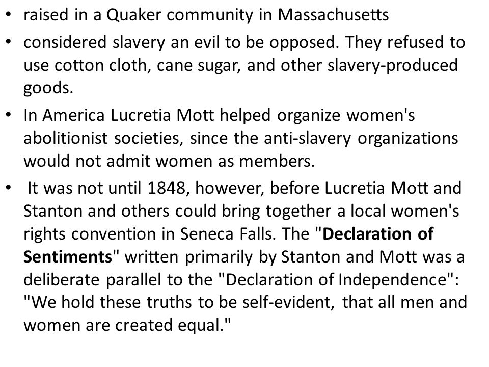 raised in a Quaker community in Massachusetts