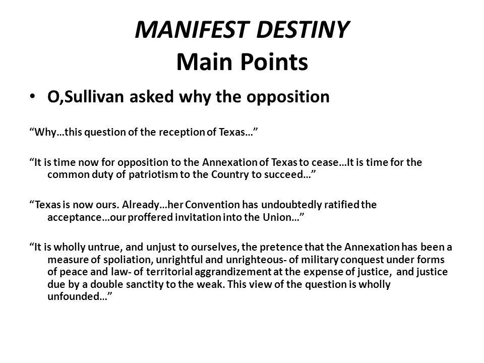 MANIFEST DESTINY Main Points