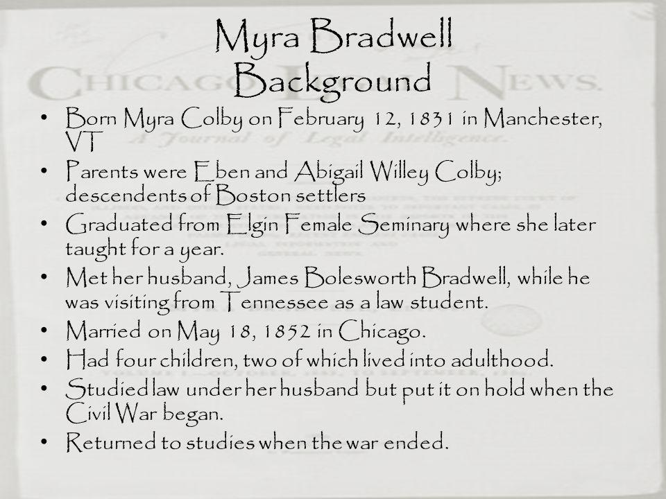 Myra Bradwell Background