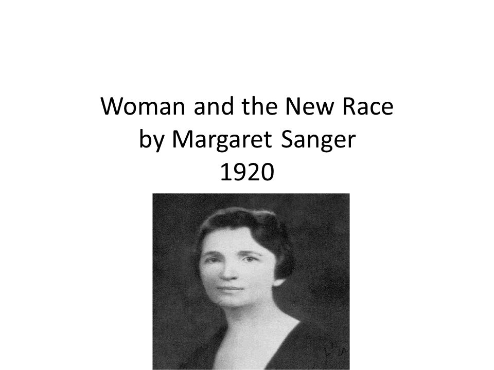 Woman and the New Race by Margaret Sanger 1920