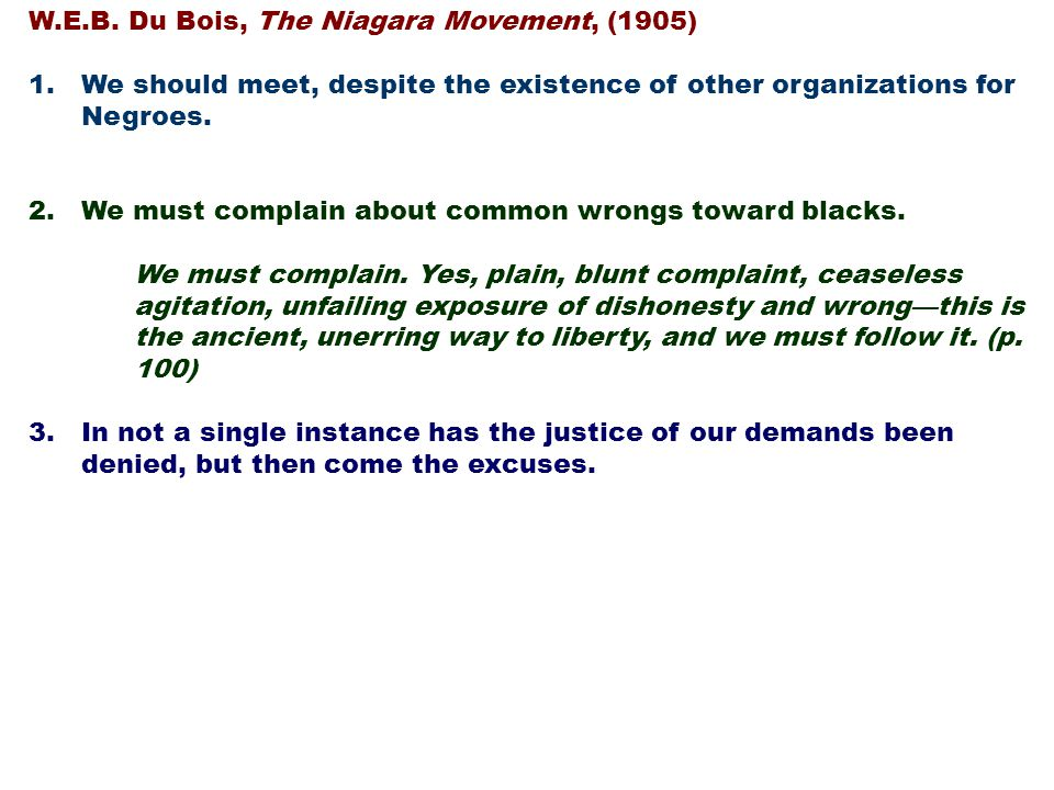 W.E.B. Du Bois, The Niagara Movement, (1905)