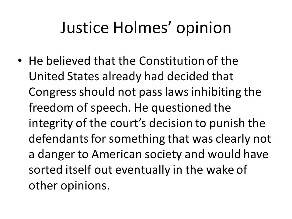 Justice Holmes' opinion