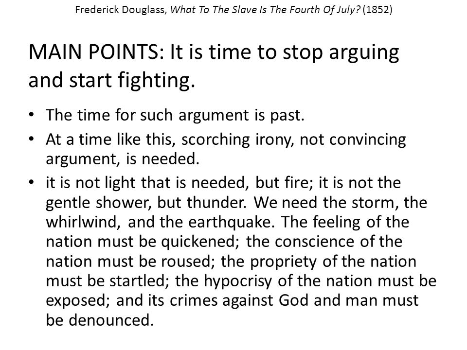 MAIN POINTS: It is time to stop arguing and start fighting.