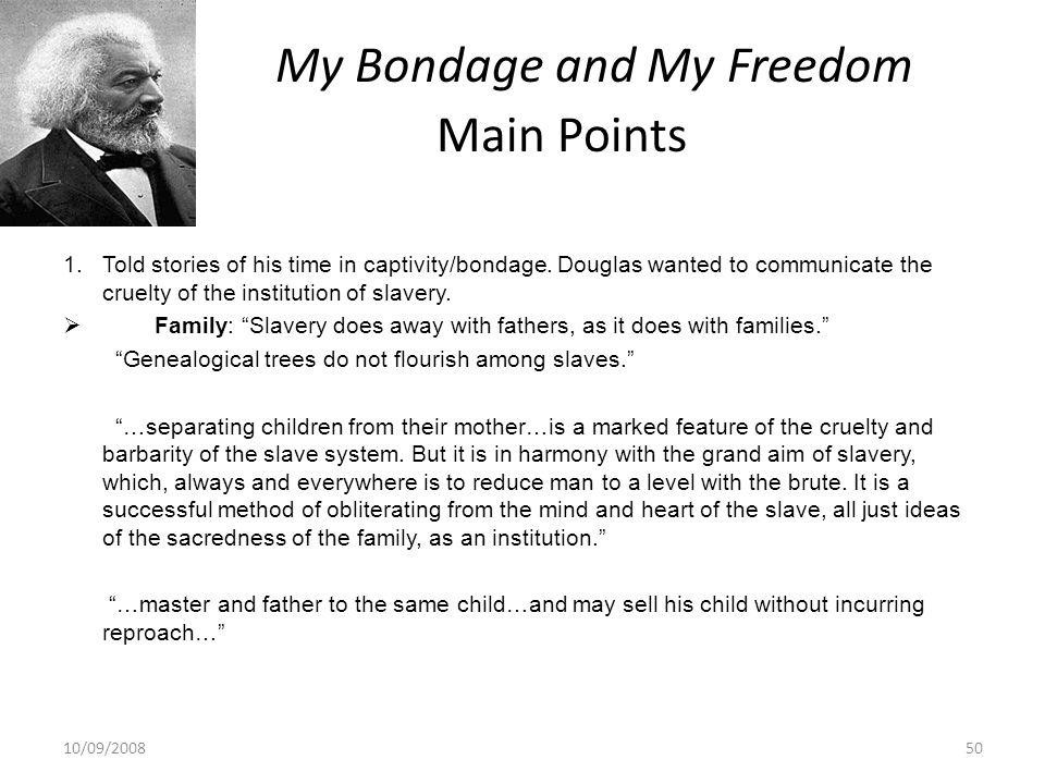 My Bondage and My Freedom Main Points