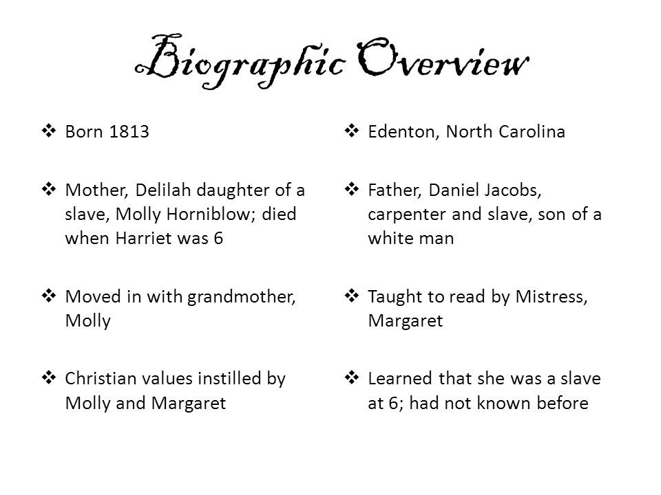 Biographic Overview Born 1813