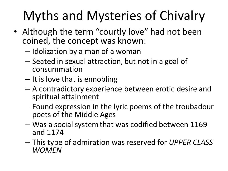 Myths and Mysteries of Chivalry
