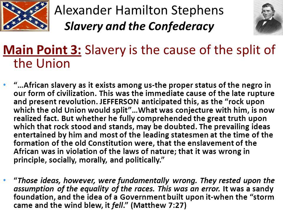 Alexander Hamilton Stephens Slavery and the Confederacy