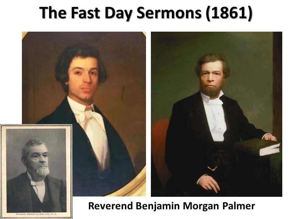 The Fast Day Sermons (1861) Reverend Benjamin Morgan Palmer