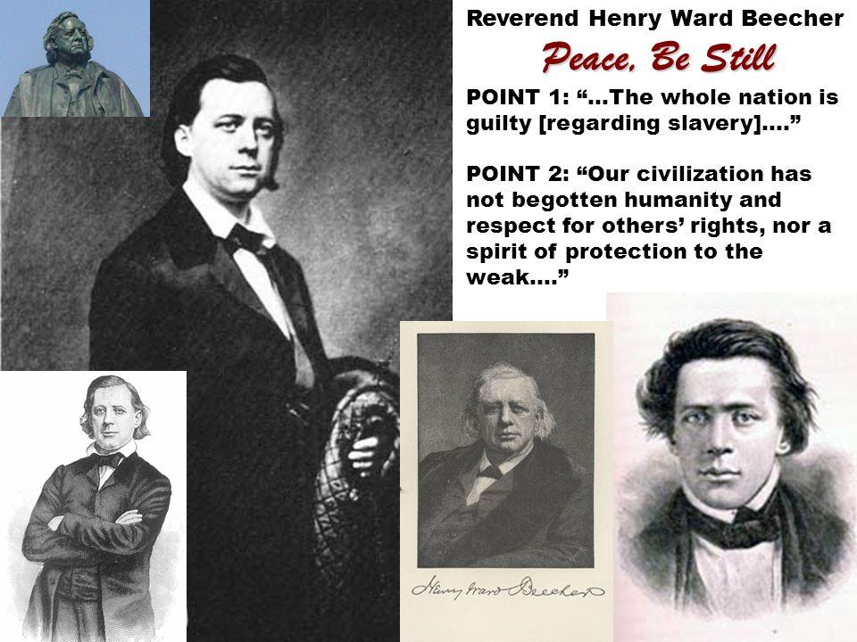 Peace, Be Still Reverend Henry Ward Beecher