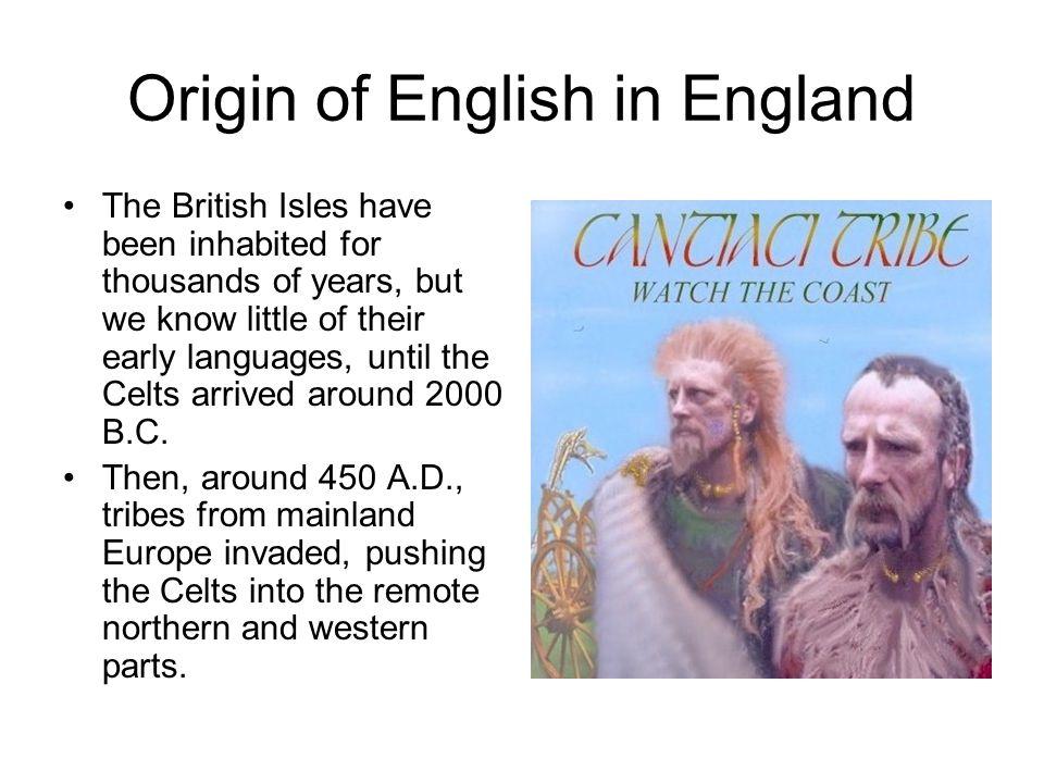 Origin of English in England
