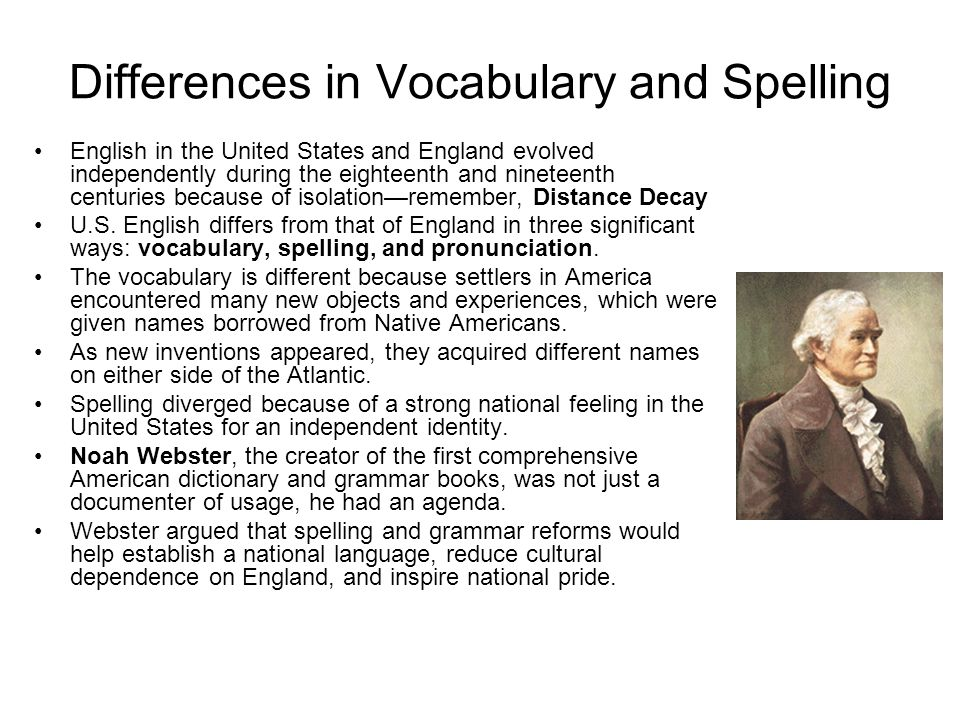 Differences in Vocabulary and Spelling