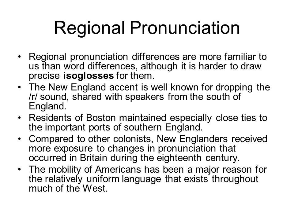Regional Pronunciation