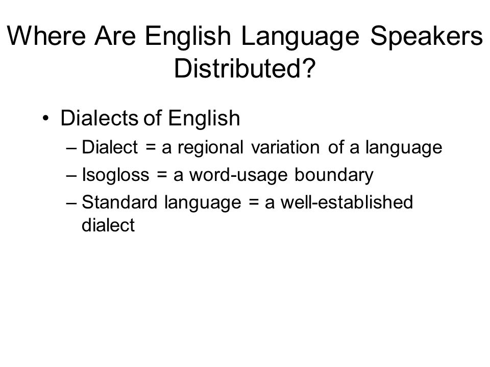 Where Are English Language Speakers Distributed